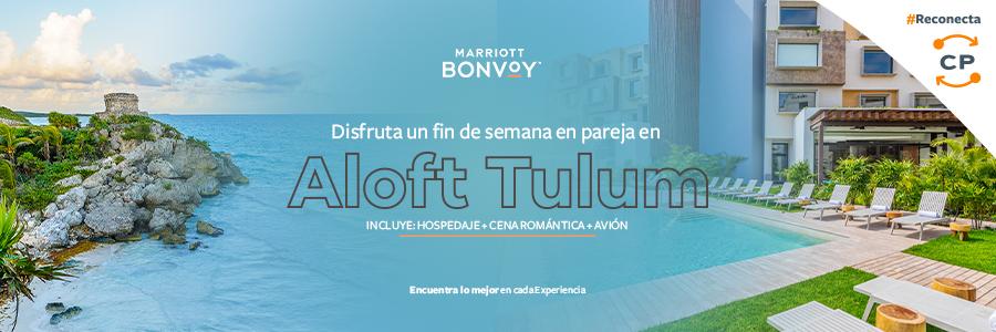 Disfruta con tu pareja un viaje a Tulum y hospédate en Aloft Tulum by Marriott